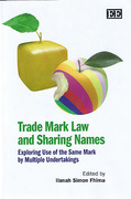 Cover of Trade Mark Law And Sharing Names: Exploring Use of the Same Mark by Multiple Undertakings