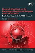 Cover of Intellectual Property in the WTO: v. 1: Research Handbook on the Protection of Intellectual Property Under WTO Rules