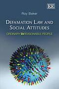 Cover of Defamation Law and Social Attitudes: Ordinary Unreasonable People