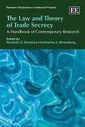 Cover of The Law and Theory of Trade Secrecy: A Handbook of Contemporary Research