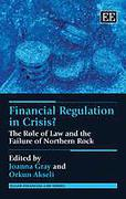 Cover of Financial Regulation in Crisis?: The Role of Law and the Failure of Northern Rock