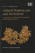 Cover of Cultural Property Law and Restitution: A Commentary to International Conventions and European Union Law