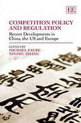 Cover of Competition Policy and Regulation: Recent Developments in China, the US and Europe