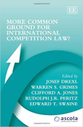 Cover of More Common Ground for International Competition Law?