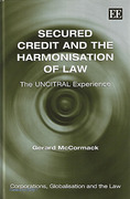 Cover of Secured Credit and the Harmonisation of Law: The UNCITRAL Experience