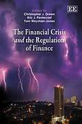 Cover of The Financial Crisis and the Regulation of Finance