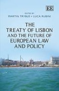 Cover of The Treaty Of Lisbon And The Future Of European Law And Policy
