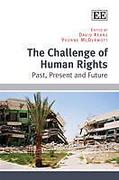Cover of The Challenge Of Human Rights: Past, Present and Future