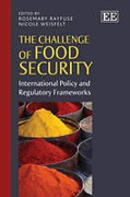Cover of The Challenge of Food Security: International Policy and Regulatory Frameworks