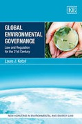 Cover of Global Environmental Governance: Law and Regulation for the 21st Century