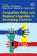 Cover of Competition Policy and Regional Integration in Developing Countries