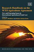 Cover of Research Handbook on the WTO Agriculture Agreement: New and Emerging Issues in International Agricultural Trade Law