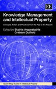Cover of Knowledge Management and Intellectual Property: Concepts, Actors and Practices from the Past to the Present