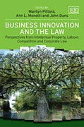 Cover of Business Innovation and the Law: Perspectives from Intellectual Property, Labour, Competition and Corporate Law