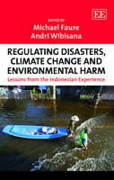 Cover of Regulating Disasters, Climate Change and Environmental Harm: Lessons from the Indonesian Experience