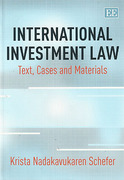 Cover of International Investment Law: Text, Cases and Materials