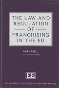 Cover of The Law and Regulation of Franchising in the EU