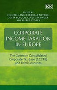 Cover of Corporate Income Taxation in Europe: The Common Consolidated Corporate Tax Base (CCTB) and Third Countries