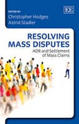 Cover of Resolving Mass Disputes: ADR and Settlement of Mass Claims