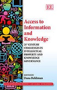 Cover of Access to Information and Knowledge: 21st Century Challenges in Intellectual Property and Knowledge Governance