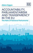 Cover of Accountability, Parliamentarism and Transparency in the EU: The Role of National Parliaments
