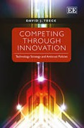 Cover of Competing Through Innovation: Technology Strategy and Antitrust Policies