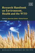Cover of Research Handbook on Environment, Health and the WTO
