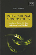 Cover of International Merger Policy: Applying Domestic Law to International Markets
