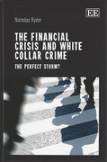Cover of The Financial Crisis and White Collar Crime: The Perfect Storm?