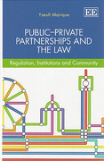 Cover of Public-Private Partnerships and the Law: Regulation, Institutions and Community