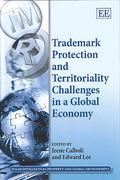 Cover of Trademark Protection and Territoriality Challenges in a Global Economy