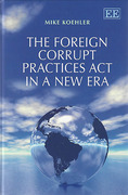 Cover of The Foreign Corrupt Practices Act in a New Era