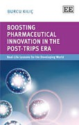 Cover of Boosting Pharmaceutical Innovation in the post-TRIPS Era: The Real-Life Lesson for the Developing World