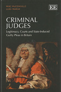Cover of Criminal Judges: Legitimacy, Courts and State-Induced Guilty Pleas in Britain