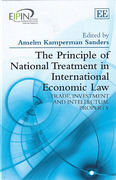 Cover of The Principle of National Treatment in International Economic Law: Tade, Investment and Intellectual Property