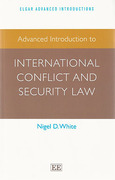 Cover of Advanced Introduction to International Conflict and Security Law