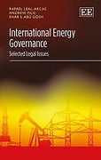 Cover of International Energy Governance: Selected Legal Issues