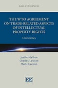 Cover of The WTO Agreement on Trade-related Aspects of Intellectual Property Rights: A Commentary