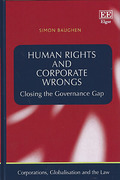 Cover of Human Rights and Corporate Wrongs: Closing the Governance Gap