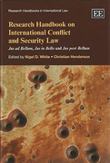 Cover of Research Handbook on International Conflict and Security Law: Jus Ad Bellum, Jus in Bello and Jus Post Bellum