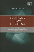Cover of Company Law in China: Regulation of Business Organizations in a Socialist Market Economy