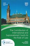 Cover of The Contribution of International and Supranational Courts to the Rule of Law