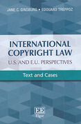 Cover of International Copyright Law: U.S. and E.U. Perspectives: Text and Cases