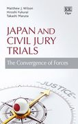 Cover of Japan and Civil Jury Trials: The Convergence of Forces