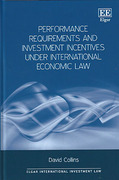 Cover of Performance Requirements and Investment Incentives Under International Economic Law