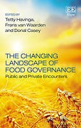 Cover of The Changing Landscape of Food Governance: Public and Private Encounters