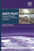 Cover of Waste Policy: International Regulation, Comparative and Contextual Perspectives