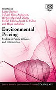 Cover of Environmental Pricing: Studies in Policy Choices and Interactions