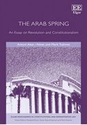 Cover of The Arab Spring: An Essay on Revolution and Constitutionalism