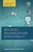 Cover of Refugees, Regionalism and Responsibility